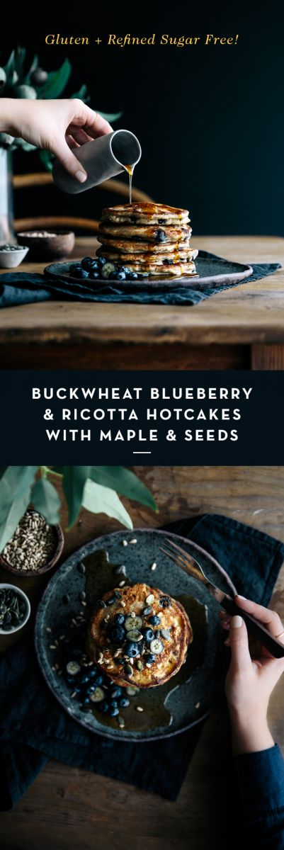 Buckwheat Blueberry & Ricotta Hotcakes with Maple & Seeds  |  Gather & Feast