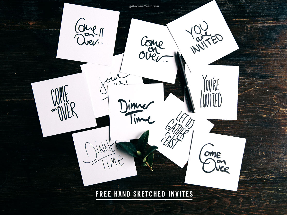 FREE Hand Sketched Invites  |  Gather & Feast