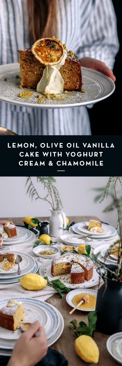 Lemon, Olive Oil Vanilla Cake with Yoghurt Cream & Chamomile  |  Gather & Feast