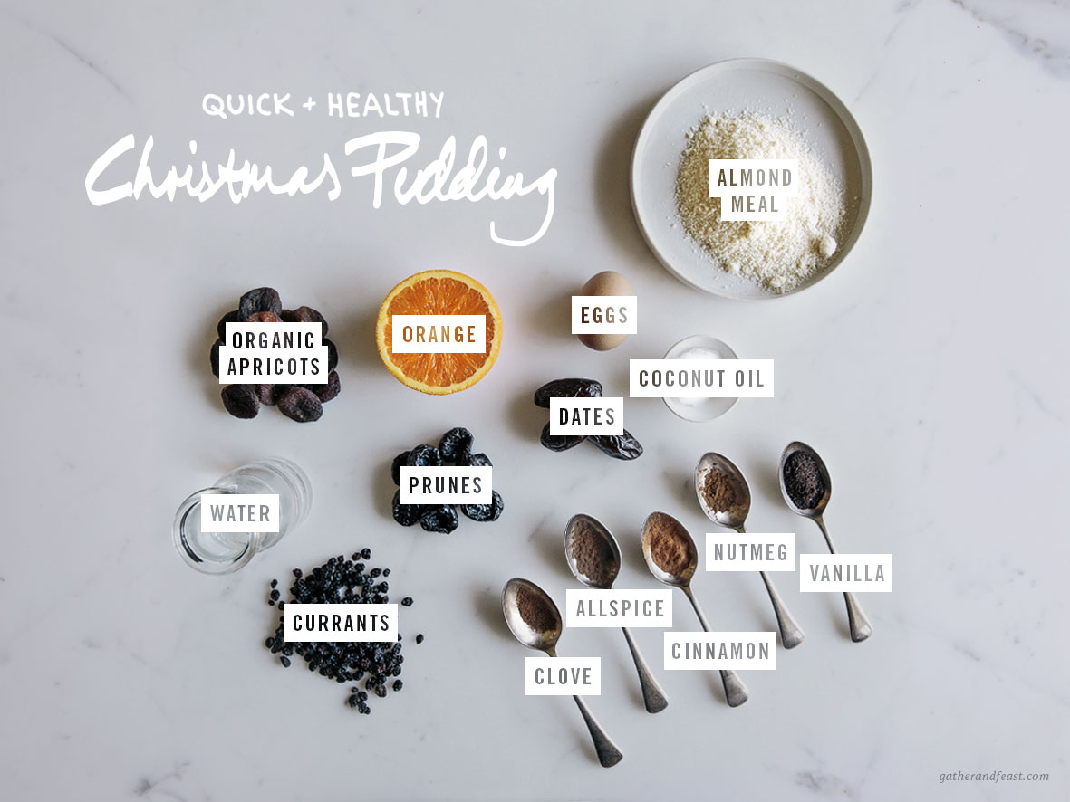 Quick & Healthy Christmas Pudding  |  Gather & Feast