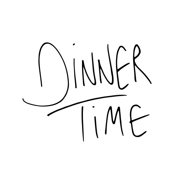 Dinner Time  |  Gather & Feast