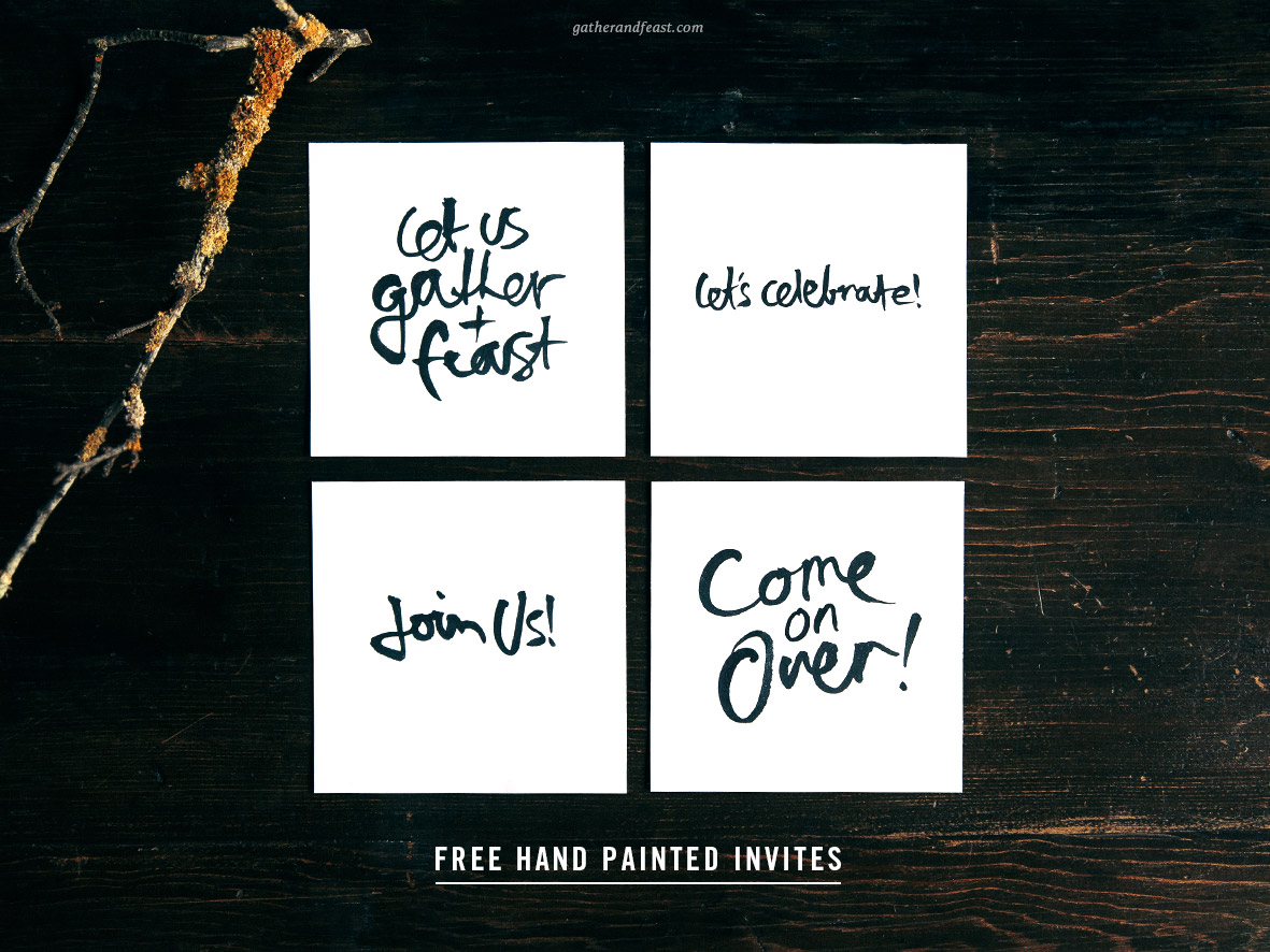 FREE Hand Painted Invites  |  Gather & Feast