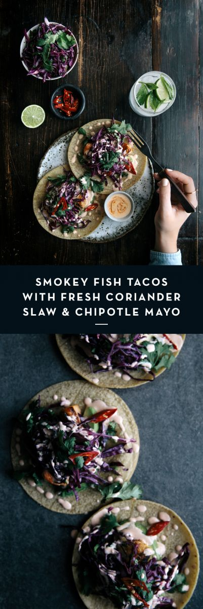 Smokey Fish Tacos with Fresh Coriander Slaw & Chipotle Mayo  |  Gather & Feast