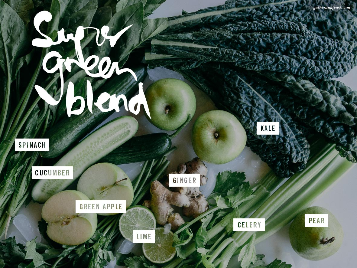 Super Green Blend Smoothie  |  Gather & Feast